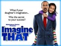 Imagine That (2009)