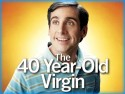 40 Year-Old Virgin, The (2005)