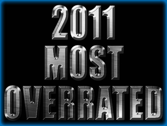 Most Overrated Films of 2011