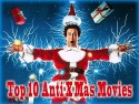 Top 10 Anti-Christmas Movies