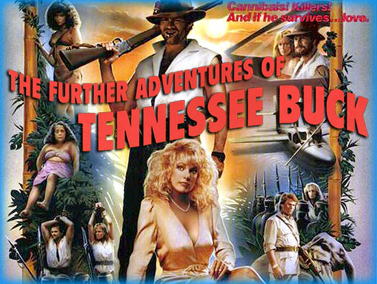 Further Adventures of Tennessee Buck, The (1988)