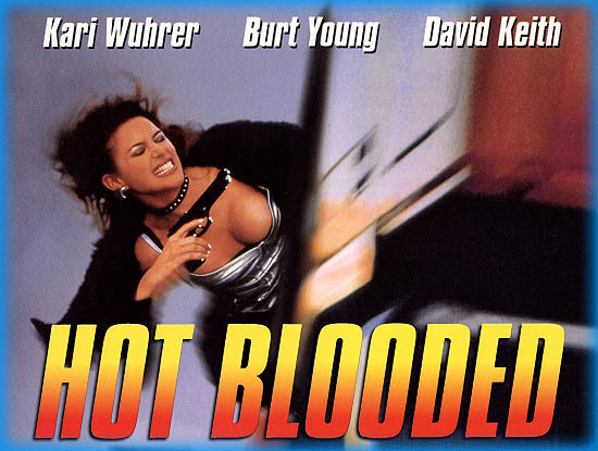 Hot Blooded (Hit & Run) (Red-Blooded American Girl 2) (1998)