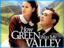 How Green Was My Valley (1941)