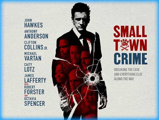 small town crime movie review film essay small town crime 2018