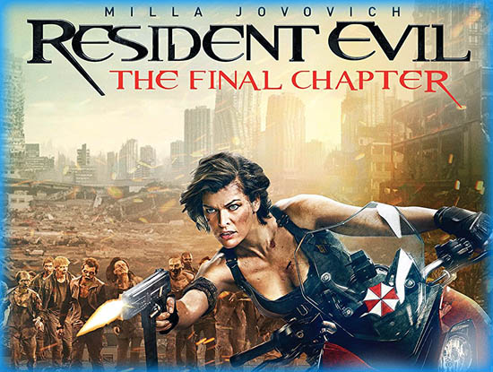 Resident Evil: The Final Chapter (2017) - Movie Review