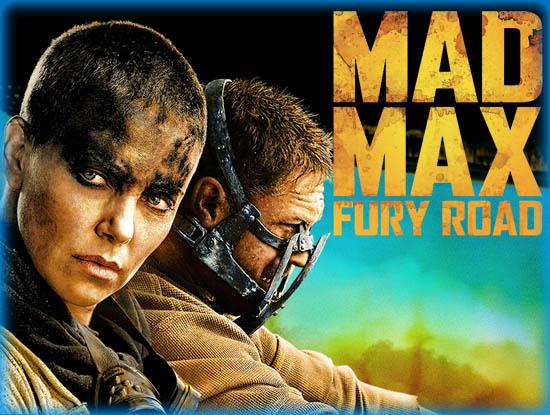 Mad Max Fury Road 2015 Movie Review Film Essay