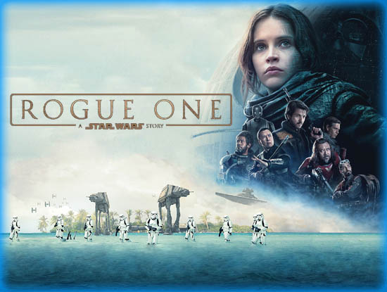 Rogue One A Star Wars Story 2016 Movie Review Film Essay