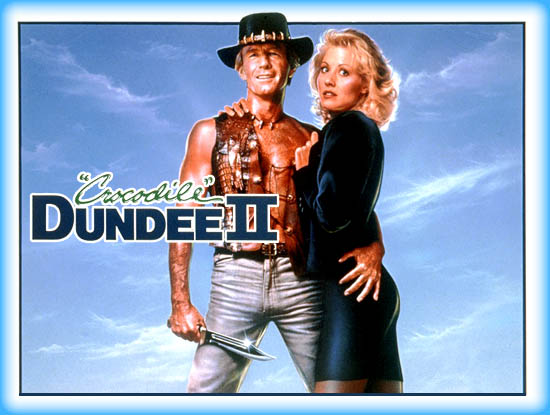 Crocodile Dundee Ii 1988 Movie Review Film Essay