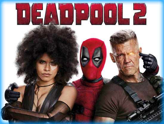 Deadpool 2 2018 Movie Review Film Essay
